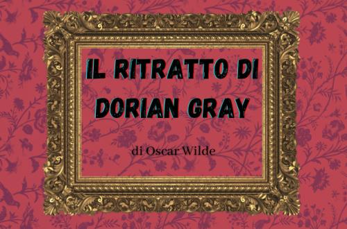 Il ritratto di Dorian Gray, il classico della provocazione.