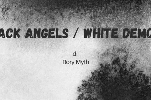 Black Angels White Demons