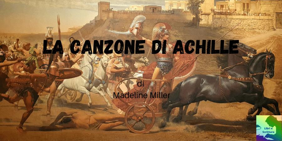 La canzone di Achille recensione